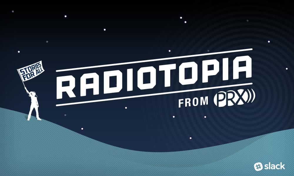 radiotopia1000x600-new4 (1)